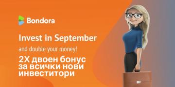 Инвестирайте в Bondora през септември и може да удвоите парите си